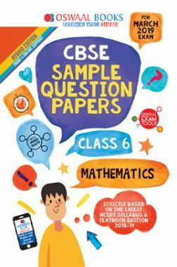 Oswaal CBSE Sample Question Papers For Class VI Mathematics (Mar. 2019 Exam)