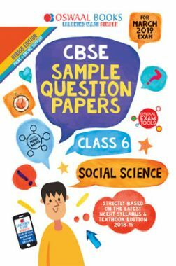 Oswaal CBSE Sample Question Papers For Class VI Social Science (Mar. 2019 Exam)