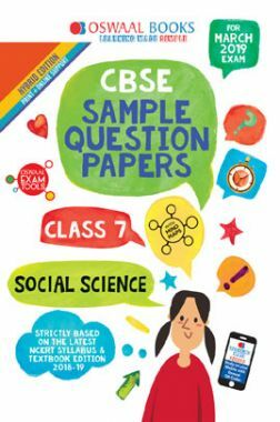 Oswaal CBSE Sample Question Papers For Class VII Social Science (Mar. 2019 Exam)