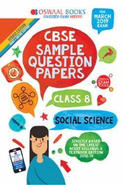 Oswaal CBSE Sample Question Papers For Class VIII Social Science (Mar. 2019 Exam)