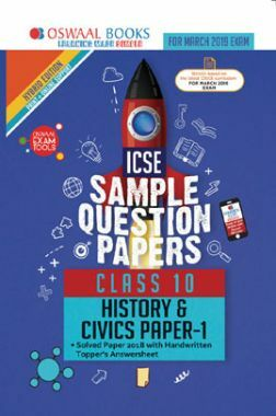 Oswaal ICSE Sample Question Papers For Class X History & Civics (Mar. 2019 Exam)