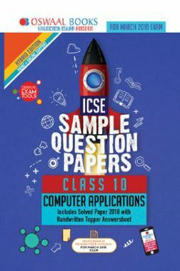 Oswaal ICSE Sample Question Papers For Class X Computer Applications (Mar. 2019 Exam)