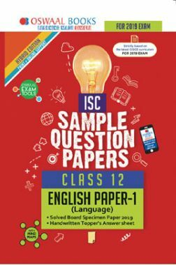 Oswaal ISC Sample Question Papers For Class XII English Papers 1 Language (Mar. 2019 Exam)