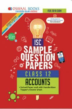Oswaal ISC Sample Question Papers For Class XII Accountancy (Mar. 2019 Exam)