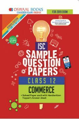 Oswaal ISC Sample Question Papers For Class XII Commerce (Mar. 2019 Exam)