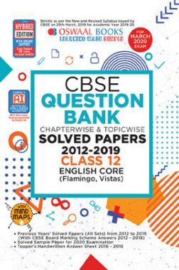 Oswaal CBSE Question Bank Chapterwise & Topicwise Solved Papers For Class - XII English Core ( For March 2020 Exam )