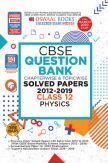 Oswaal CBSE Question Bank Chapterwise & Topicwise Solved Papers For Class - XII Physics ( For March 2020 Exam )