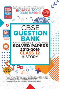 Oswaal CBSE Question Bank Chapterwise & Topicwise Solved Papers For Class - XII History ( For March 2020 Exam )
