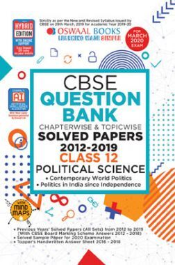 Oswaal CBSE Question Bank Chapterwise & Topicwise Solved Papers For Class - XII Political Science ( For March 2020 Exam )