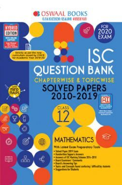 Oswaal ISC Question Bank Chapterwise & Topicwise Solved Papers For Class - XII Mathematics ( For March 2020 Exam )