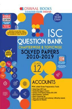 Oswaal ISC Question Bank Chapterwise & Topicwise Solved Papers For Class - XII Accounts ( For March 2020 Exam )