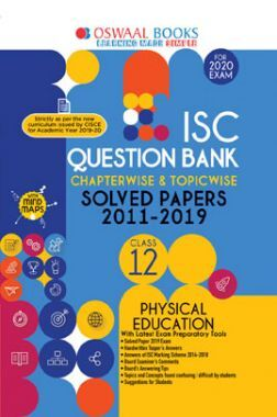 Oswaal ISC Question Bank Chapterwise & Topicwise Solved Papers For Class - XII Physical Education ( For March 2020 Exam )