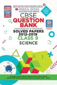 Oswaal CBSE Question Bank Chapterwise & Topicwise Solved Papers For Class - IX Science ( For March 2020 Exam )
