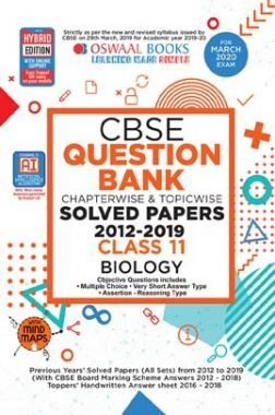 Oswaal CBSE Question Bank Chapterwise & Topicwise Solved Papers For Class - XI Biology ( For March 2020 Exam )