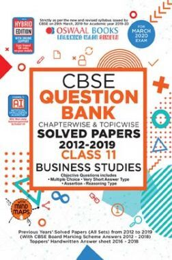 Oswaal CBSE Question Bank Chapterwise & Topicwise Solved Papers For Class - XI Business Studies ( For March 2020 Exam )