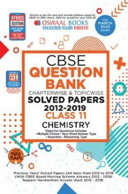 Oswaal CBSE Question Bank Chapterwise & Topicwise Solved Papers For Class - XI Chemistry ( For March 2020 Exam )
