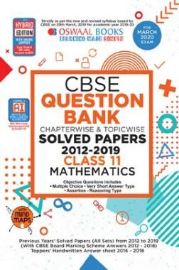Oswaal CBSE Question Bank Chapterwise & Topicwise Solved Papers For Class - XI Mathematics ( For March 2020 Exam )