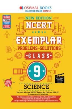 Oswaal NCERT Exemplar (Problems - Solutions) For Class - IX Science (For March 2020 Exam)