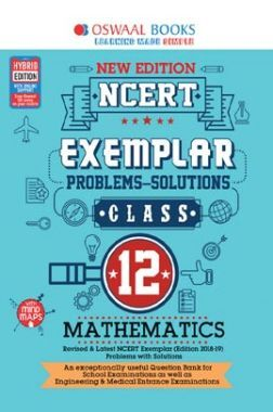 Oswaal NCERT Exemplar (Problems - Solutions) For Class - XII Mathematics (For March 2020 Exam)