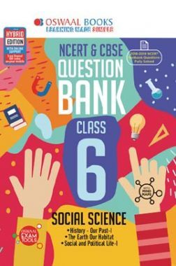 Oswaal NCERT & CBSE Question Bank For Class - VI Social Science (For March 2020 Exam)