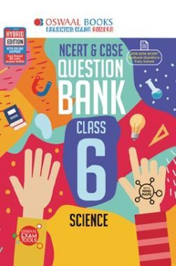Oswaal NCERT & CBSE Question Bank For Class - VI Science (For March 2020 Exam)