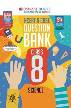Oswaal NCERT & CBSE Question Bank For Class - VIII Science (For March 2020 Exam)
