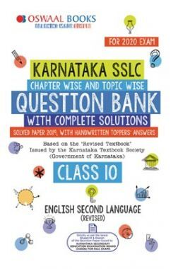 Oswaal Karnataka SSLC Question Bank Chapterwise & Topicwise For Class - X  English Second language (For March 2020 Exam)