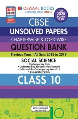 Oswaal CBSE Unsolved Papers Chapterwise & Topicwise For Class - X Social Science (For March 2020 Exam)