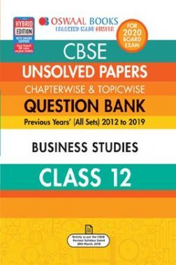 Oswaal CBSE Unsolved Papers Chapterwise & Topicwise For Class - XII Business Studies (For March 2020 Exam)