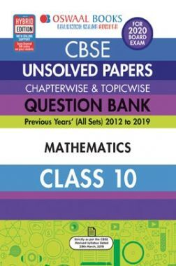 Download Oswaal CBSE Unsolved Papers Chapterwise & Topicwise For Class - X  Mathematics (For March 2020 Exam) by Panel Of Experts PDF Online