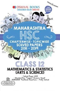 Oswaal Maharashtra HSC Chapterwise & Topicwise Solved Papers For Class - XII Mathematics & Statistics (Arts & Science) (For March 2020 Exam)