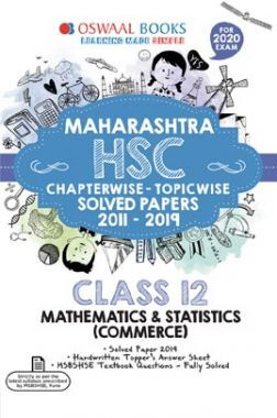 Oswaal Maharashtra HSC Chapterwise & Topicwise Solved Papers For Class - XII Mathematics And Statistics Commerce (For March 2020 Exam)