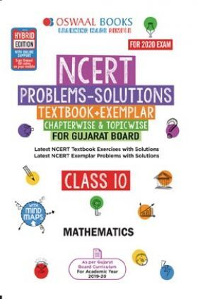 Oswaal Gujarat GSEB NCERT Solutions (Textbook + Exemplar) For Class - X Mathematics (For March 2020 Exam)