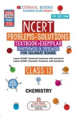 Oswaal Gujarat GSEB NCERT Solutions (Textbook + Exemplar) For Class - XII Chemistry (For March 2020 Exam)