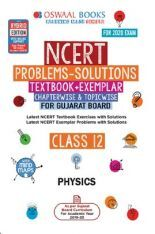 Download Oswaal Gujarat GSEB NCERT Solutions (Textbook + Exemplar) For  Class - XII Physics (For March 2020 Exam) by Panel Of Experts PDF Online