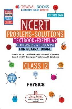 Oswaal Gujarat GSEB NCERT Solutions (Textbook + Exemplar) For Class - XII Physics (For March 2020 Exam)