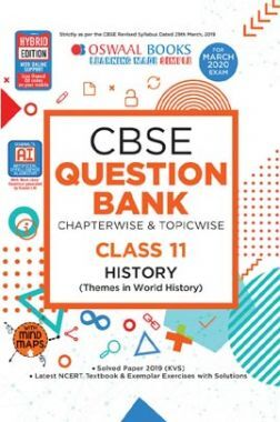 Oswaal CBSE Question Bank Chapterwise & Topicwise For Class - XI History Includes Objective Types & MCQ's (For March 2020 Exam)