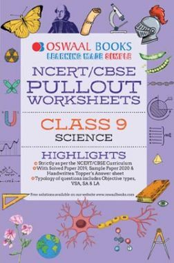 Oswaal NCERT & CBSE Pullout Worksheets For Class - IX Science (For March 2020 Exam)