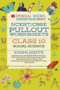 Oswaal NCERT & CBSE Pullout Worksheets For Class - X Social Science (For March 2020 Exam)