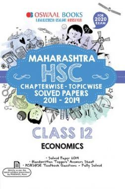 Oswaal Maharashtra HSC Chapterwise & Topicwise Solved Papers For Class - XII Economics (For March 2020 Exam)