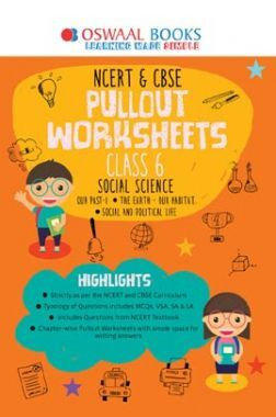 Oswaal NCERT & CBSE Pullout Worksheets For Class - VI Social Science (For March 2020 Exam)