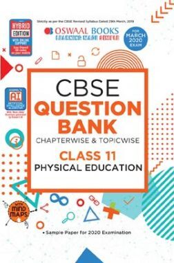 Oswaal CBSE Question Bank Chapterwise & Topicwise For Class - XI Physical Education (For March 2020 Exam)