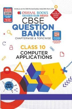 Oswaal CBSE Question Bank Chapterwise & Topicwise Solved Papers For Class X Computer Applications (For March 2020 Exam)