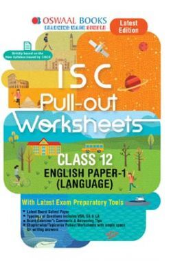 Oswaal ISC Pullout Worksheet For Class XII English Paper-1 (Language) (For March 2020 Exam)