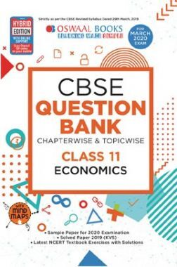 Oswaal CBSE Question Bank Chapterwise & Topicwise For Class XI Economics (For March 2020 Exam)