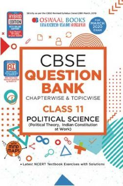 Oswaal CBSE Question Bank Chapterwise & Topicwise For Class XI Political Science (For March 2020 Exam)