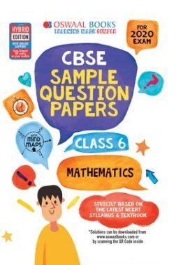 Oswaal CBSE Sample Question Papers For Class VI Mathematics (For March 2020 Exam)