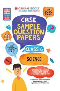 Oswaal CBSE Sample Question Papers For Class VI Science (For March 2020 Exam)