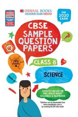 Oswaal CBSE Sample Question Papers For Class VIII Science (For March 2020 Exam)