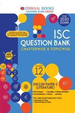 Oswaal ISC Question Bank Chapterwise & Topicwise Solved Papers For Class XII English Paper-2, Literature (For March 2020 Exam)